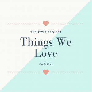 The Style Project Blog - Things We Love